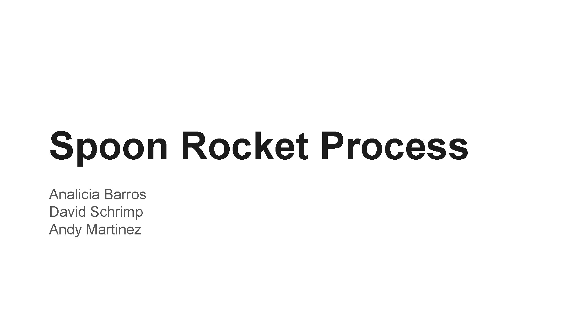 Project2_Process_Spoonrocket-deleted blank pages_Page_01.jpg