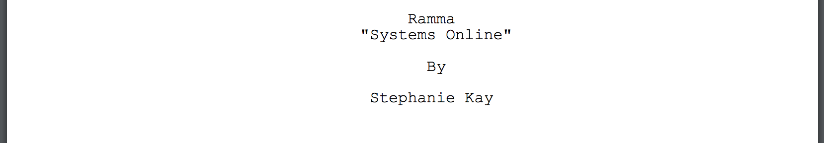 /sci-fi /comedy - Planet Ramma is a virtually identical planet to Earth minus a few differences, such as acid rain, the Rammadian flu, there are no cows, Givenchy is a type of orange juice, and more. Join a confident group of misfit geniuses as they attempt to contact other planets, soon to realize that Earth and Ramma are eerily similar and, if all goes well, will hopefully meet face to face in this TV series.