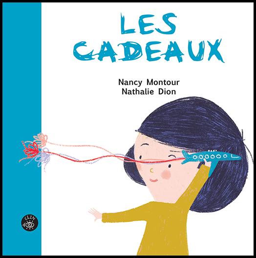 Les cadeaux - Texte de Nancy MontourÉditions de l'Isatis
