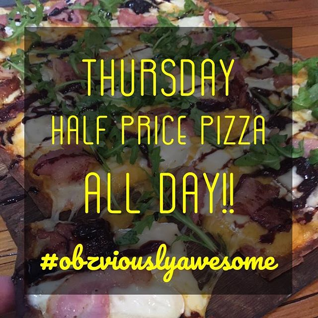 Hey hey, it's pizza day!! Half price on all our pizzas, all day!  #pizzathursday #halfpricepizza #obzviouslyawesome #obzcafe