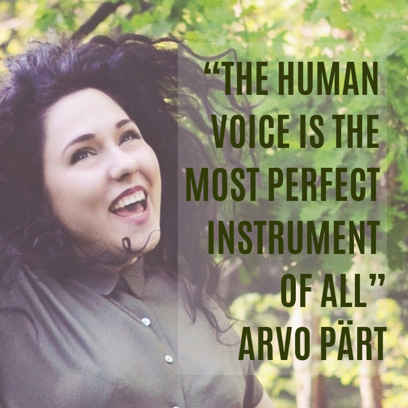 """The Human Voice is the most perfect instrument of all"" Arvo Pärt.png"