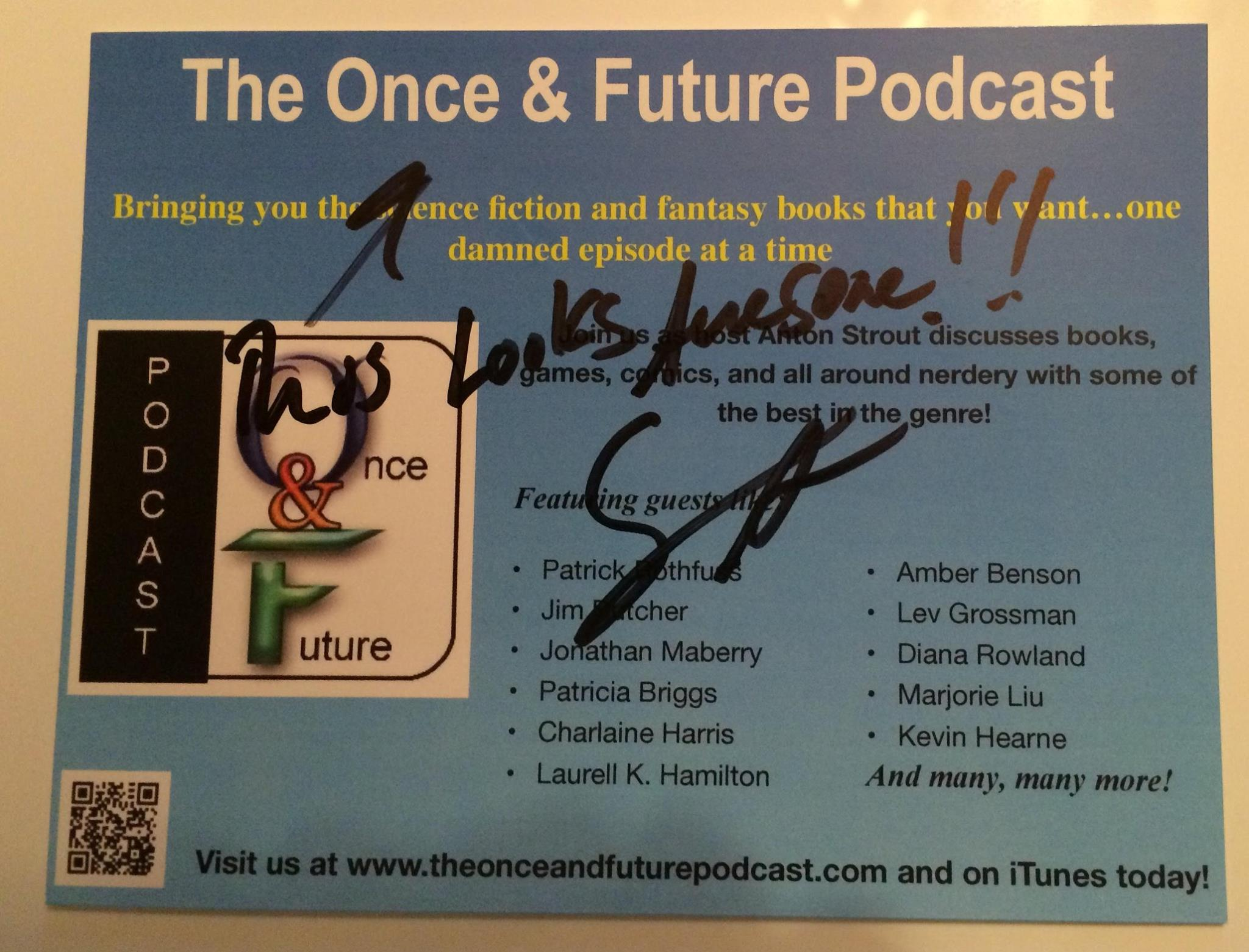 Sean Astin thinks the Once and Future Podcast looks pretty keen!