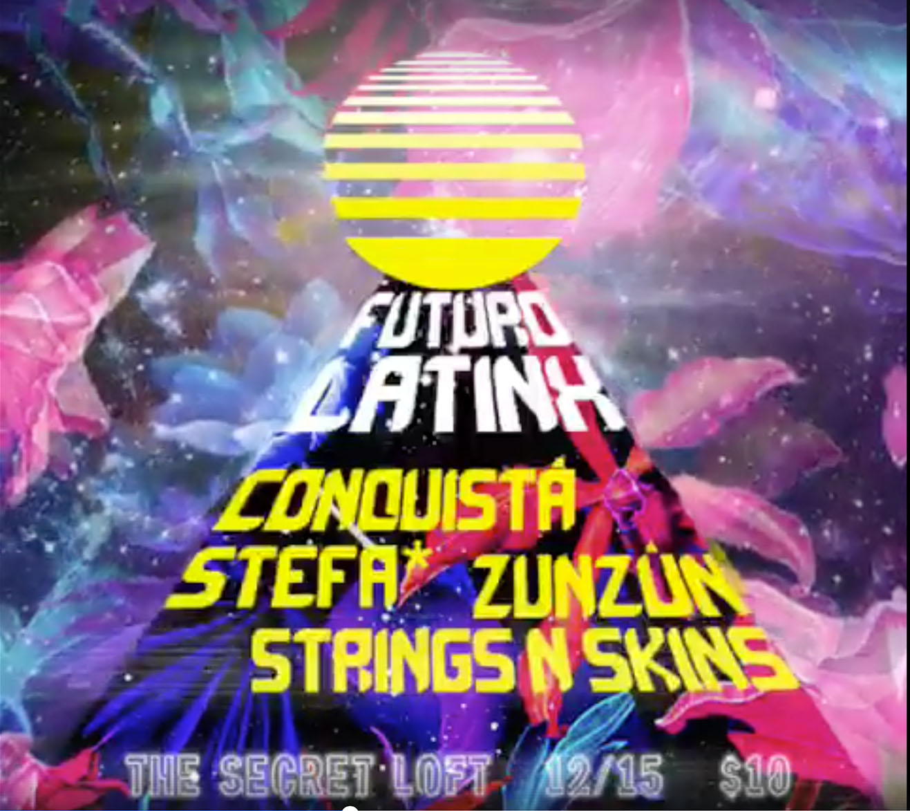 Futuro Latinx - Join futuristic Latin/Afro/Caribbean artists for a night of grooves, dancing, and good times at Secret Loft.