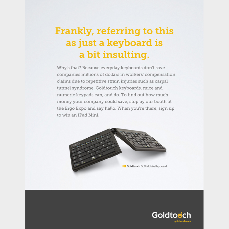 """Goldtouch """"Insulting"""""""