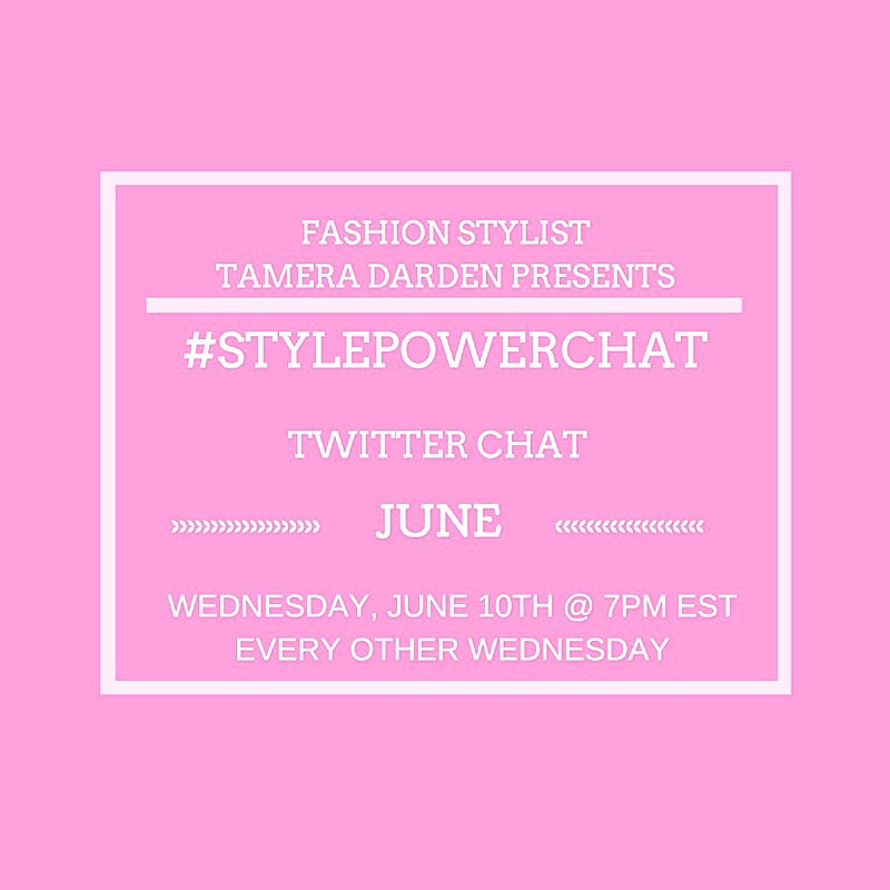 #stylepowerchat Twitter chat will be every other Wednesday at 7pm EST.