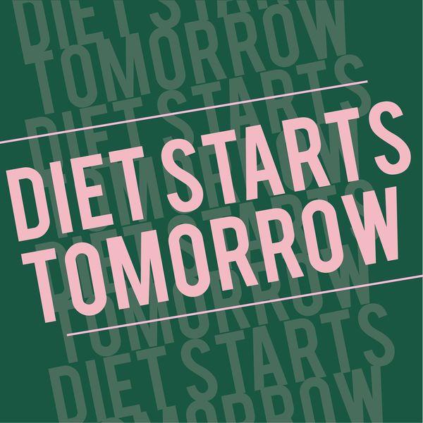 Diet Start Tommorow