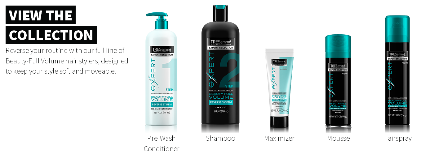 Source: https://secure.tresemme.com/campaigns/new-beauty-full-volume/