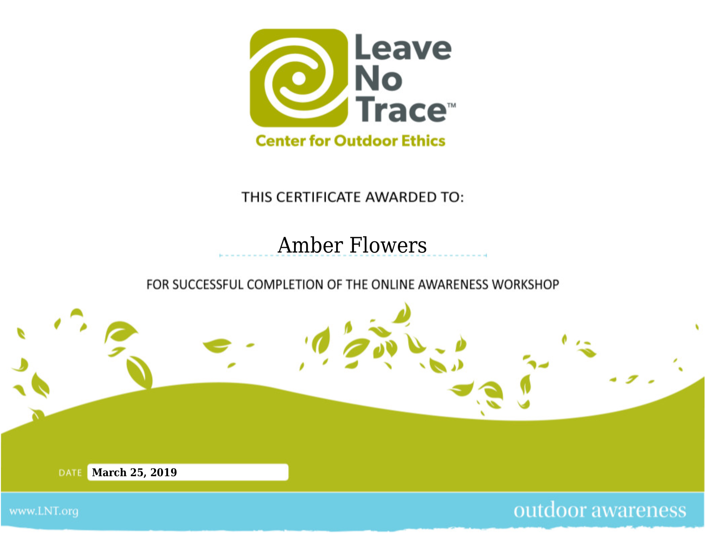 Leave No Trace  (Awareness Level)   March 2019