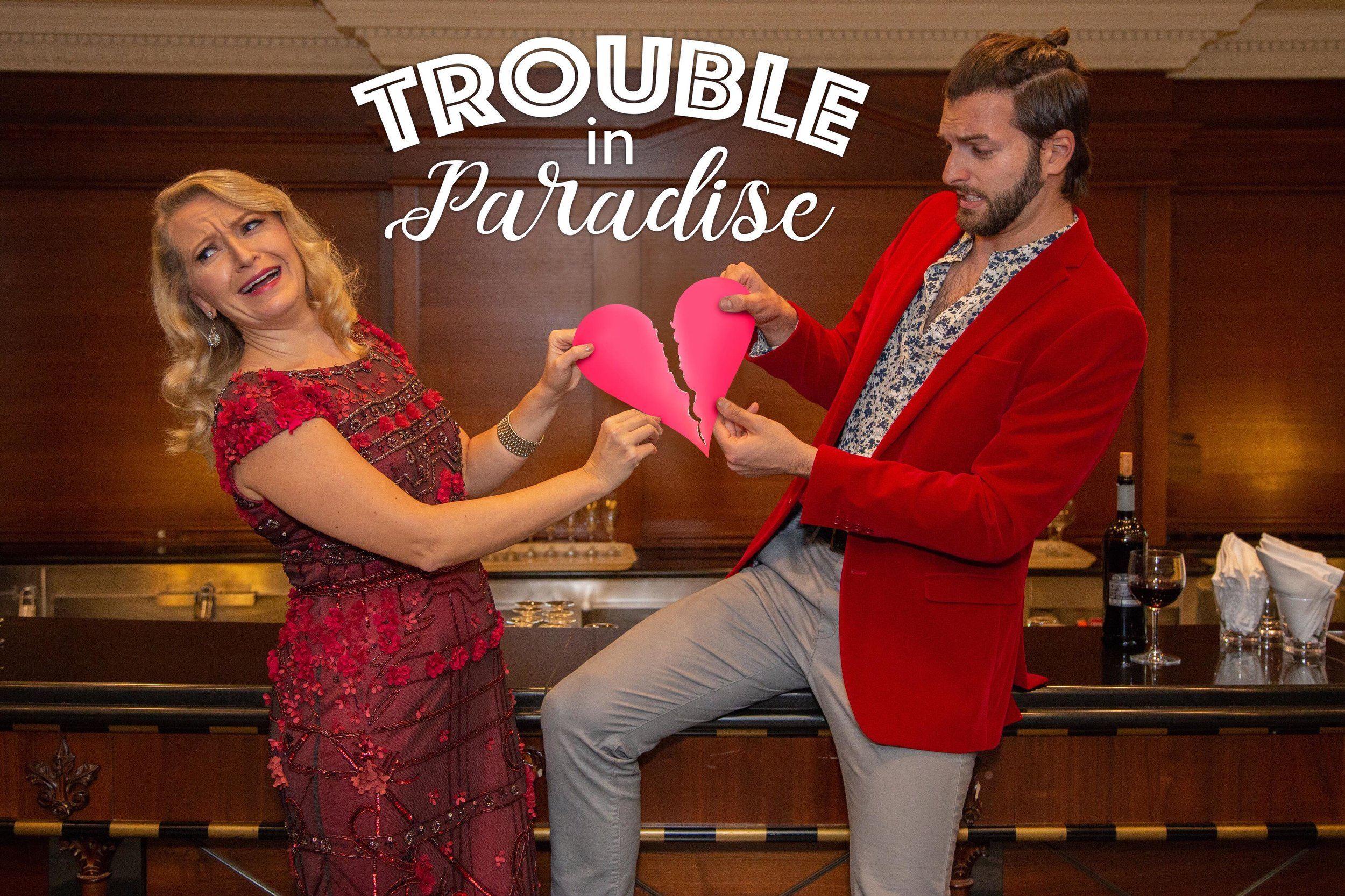 Trouble in Paradise - An original cabaret featuring Brad Baron and Tanya Roberts. First performed aboard the Azamara Quest.