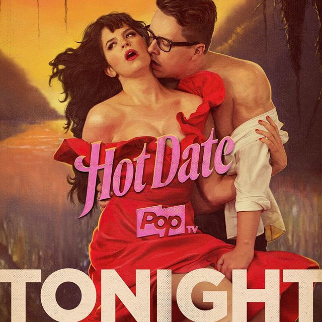 season 2 of HOT DATE premiers on @poptv TONIGHT at 10/9c!!!! (brilliant, incredible, amazing, show-stopping, etc.)