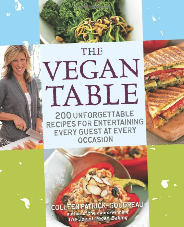 The vegan Table - by Colleen Patrick Goudreau