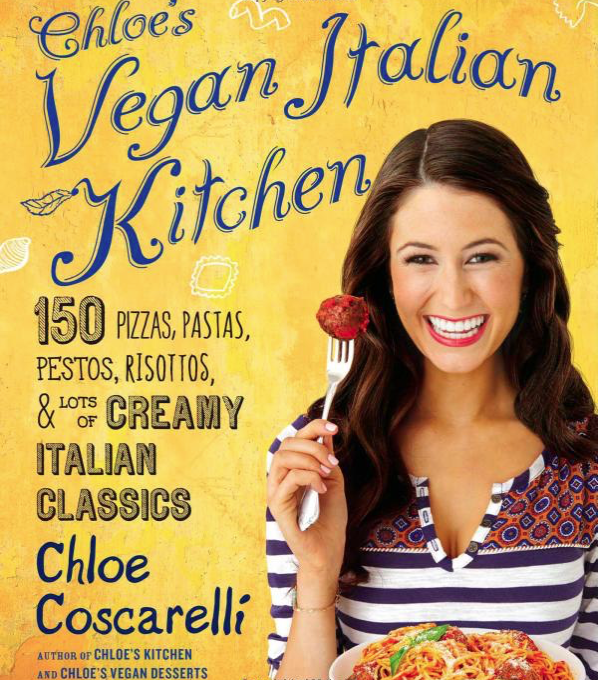 Chloe's Vegan Italian Kitchen - by Chloe Coscarelli