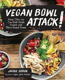Vegan Bowl Attack - by Jackie Sabon