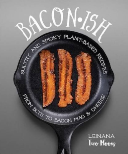 Baconish - by Leilana Two Moons