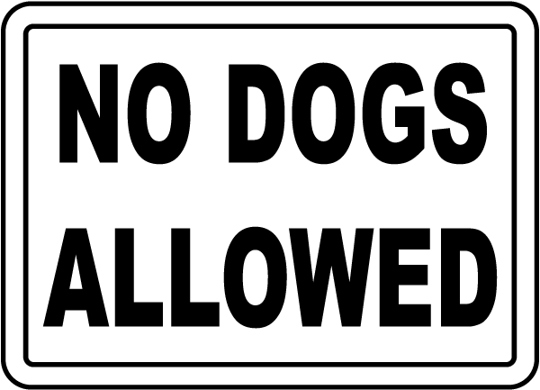 No dogs allowed.png