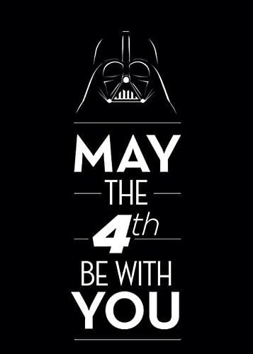 May the 4th be with you.jpg