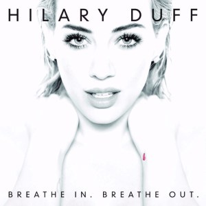 hilary-duff-breathe_.jpg
