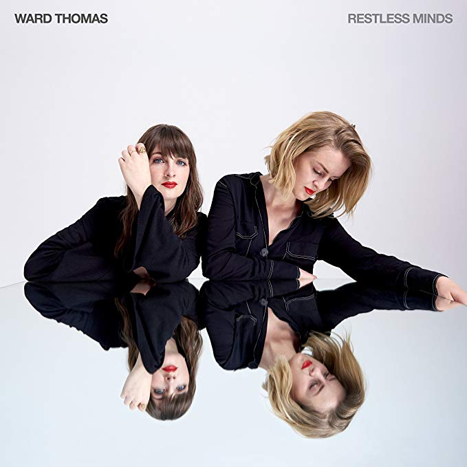 Ward Thomas - Restless Minds