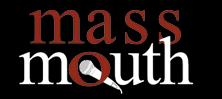 Mass Mouth .jpg