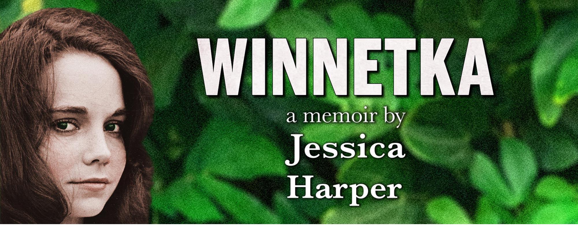 WINNETKA a memoir by Jessica Harper
