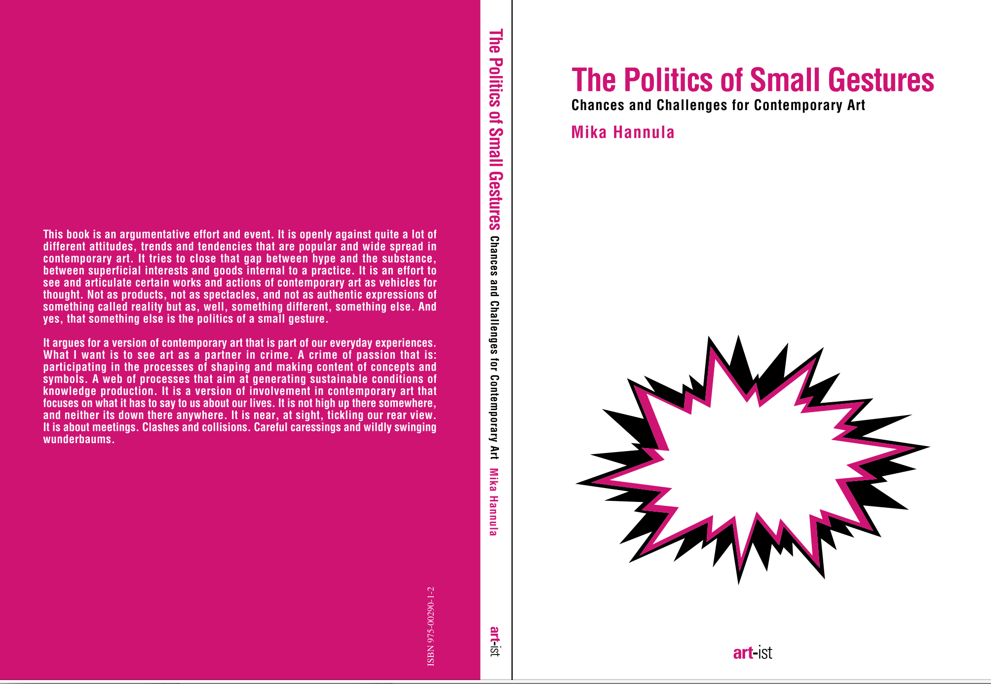 The Politics of Small Gestures: Chances and Challenges for Contemporary Art