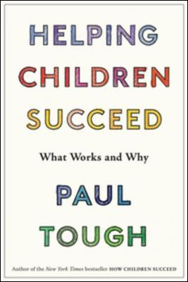 helping-children-succeed-what-works-and-why-by-paul-tough-0544935314.jpg