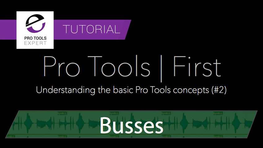 pro-tools-first-understanding-busses-tutorial.jpg