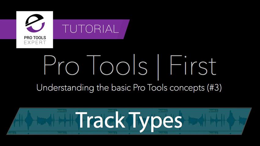 pro-tools-first-tutorial-understanding-track-types.jpg