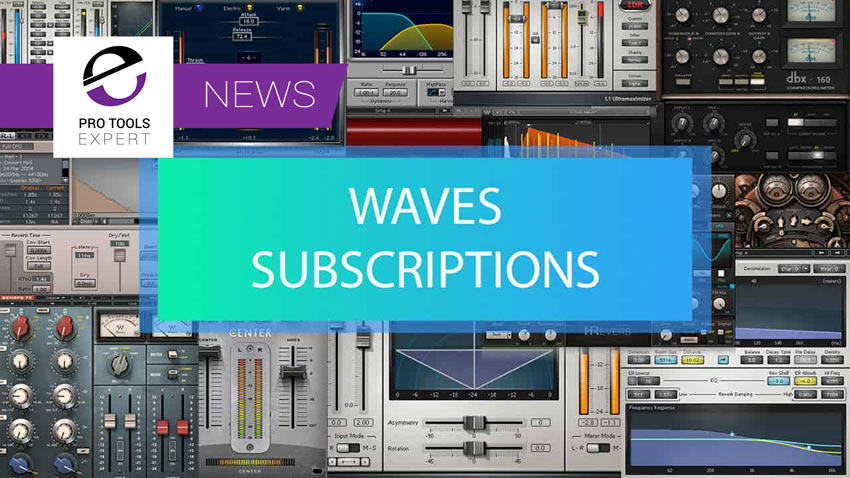 Waves Introduce Subscription Plans