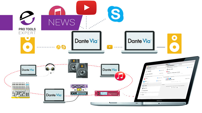 Audinate Update Dante Via With Significant New Features