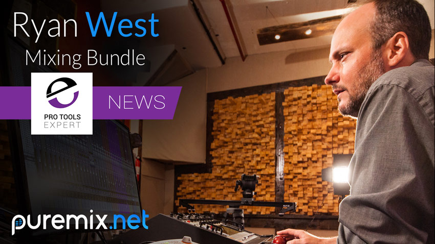 PureMix Release Ryan West Mixing Bundle Video Tutorial Series