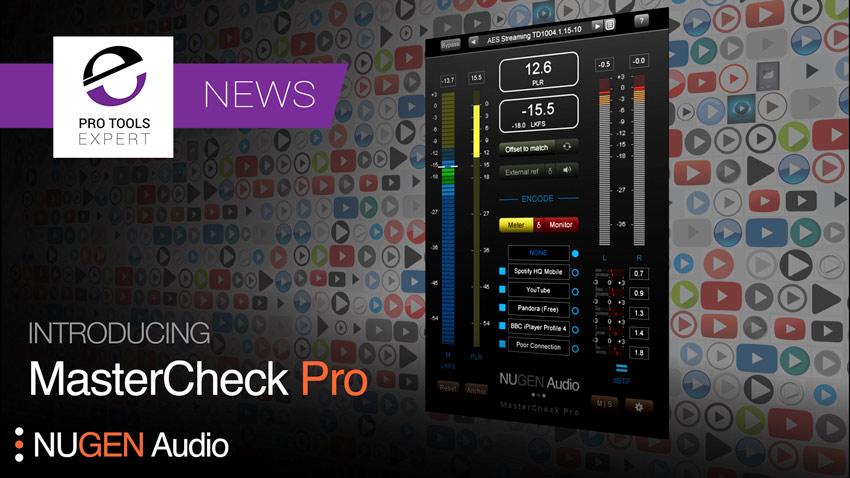 Pro-Tools-Expert-NEWS-Nugen-Audio-MasterCheck-Pro.jpg