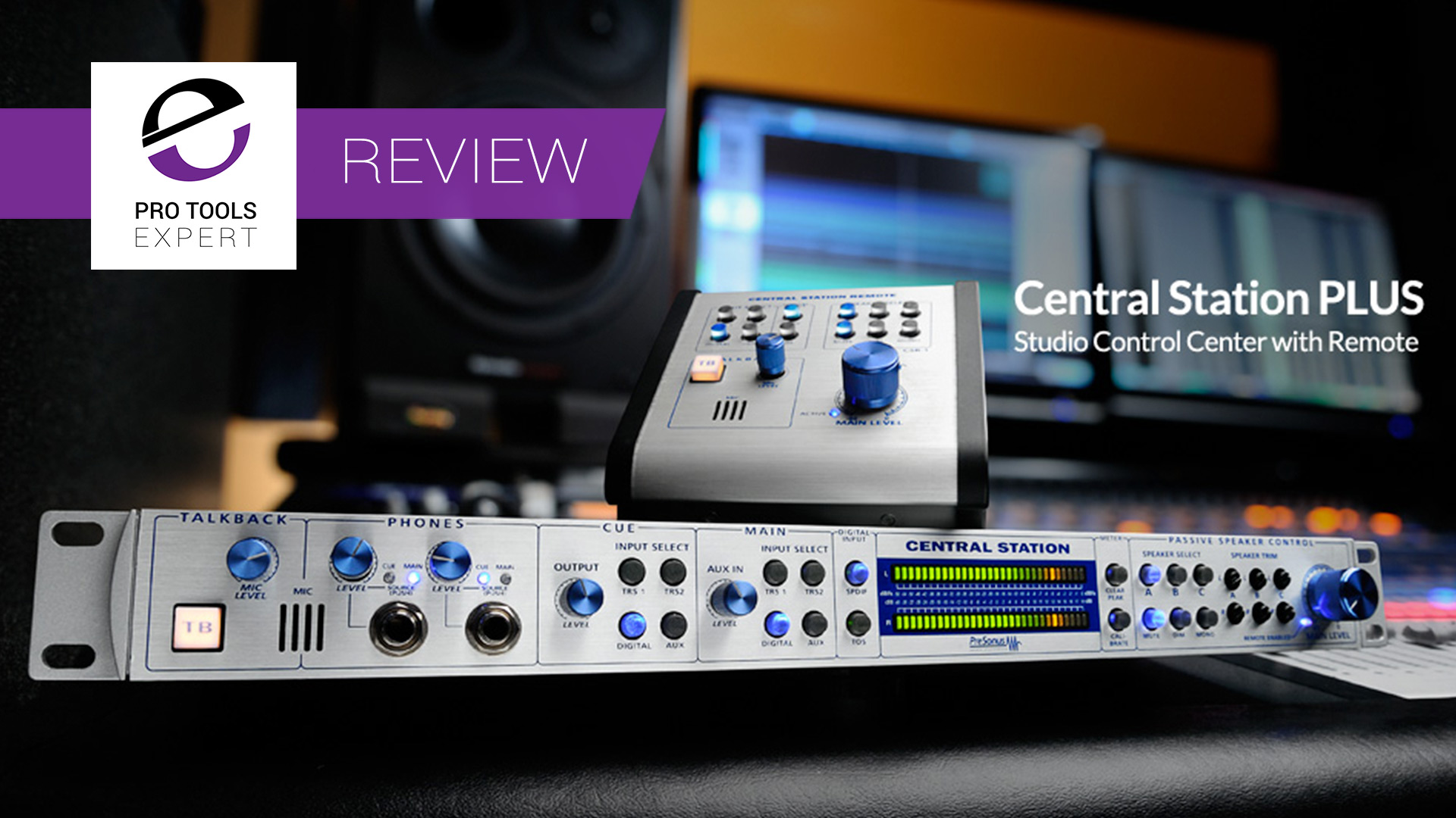 Review-PreSonus-Central-Station-With-Monitor-Controller.jpg