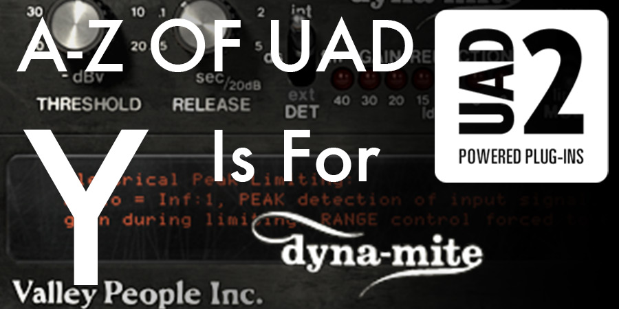 UAD Dyna-Mite