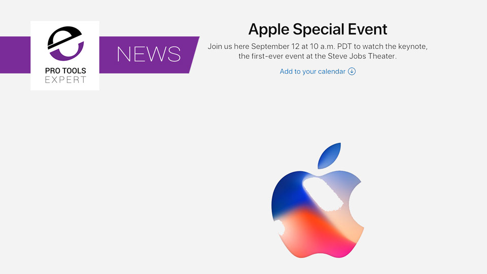 Apple Confirm Special Event For September 12th 2017 - What Will They Announce?