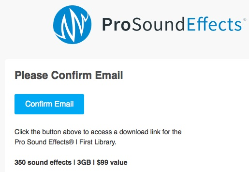 Pro Sound Effects Library Email Confirmation.jpeg
