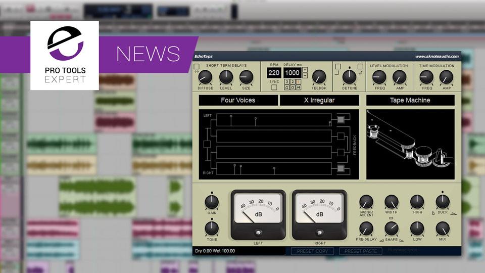 Sknote Release Another AAX DSP Plug-in - EchoTaps Delay