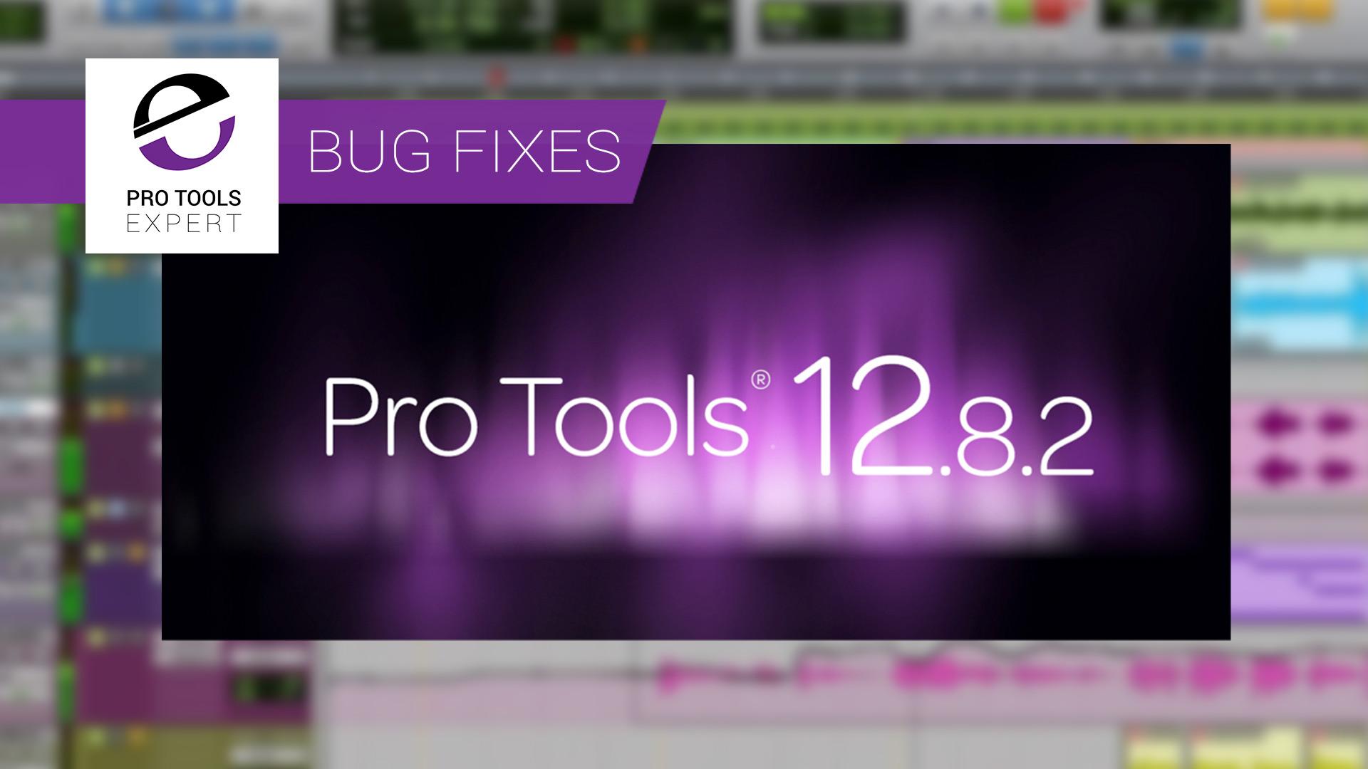pro-tools-12.8.2-bug-fixes.jpg