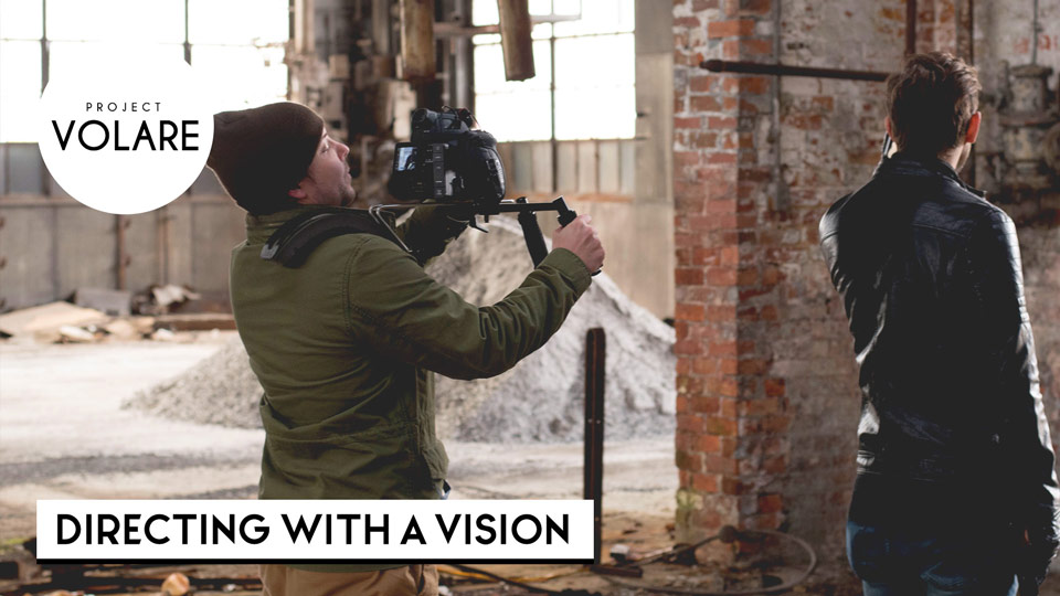 Directing With A Vision