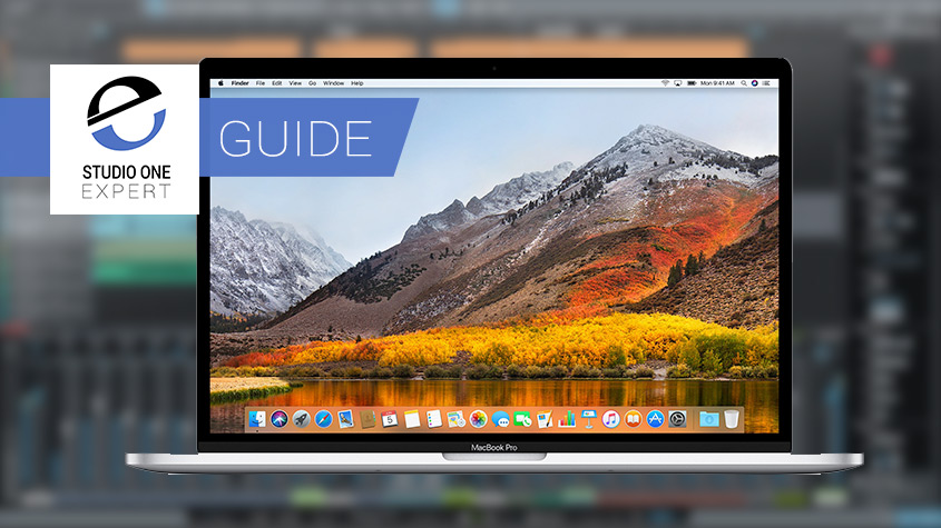 The Ultimate Pro Audio Guide To macOS High Sierra