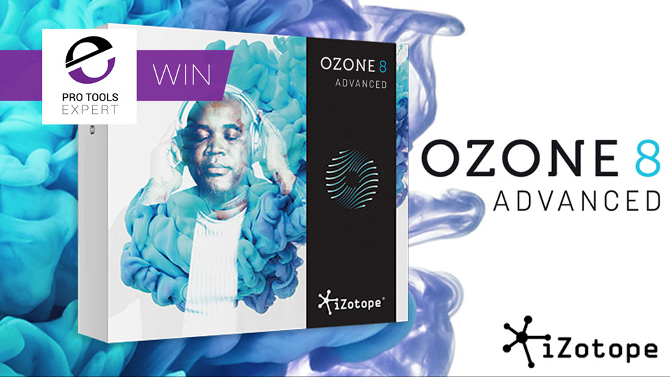 Win - iZotope Ozone 8 Advanced Mastering Software And Plug-ins Worth $499
