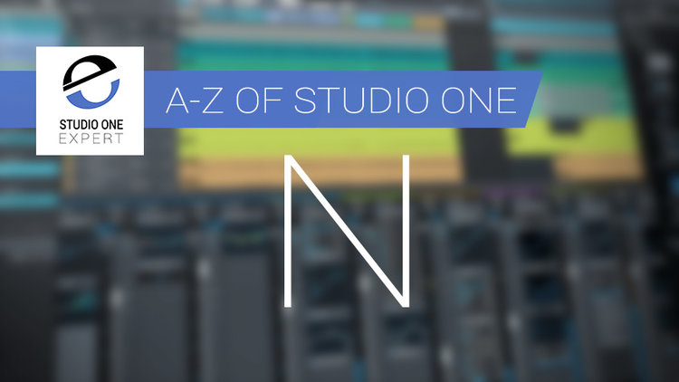 A to Z Of Studio One: N Is For Notation | Studio One
