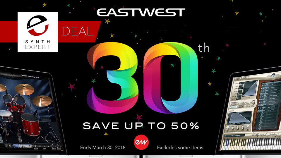 EastWest Celebrate 30 Years of Virtual Instruments with 50% Off Sale