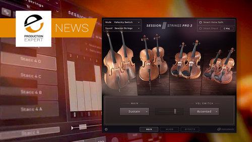Session Strings Pro 2 Announced - Kontakt Based String