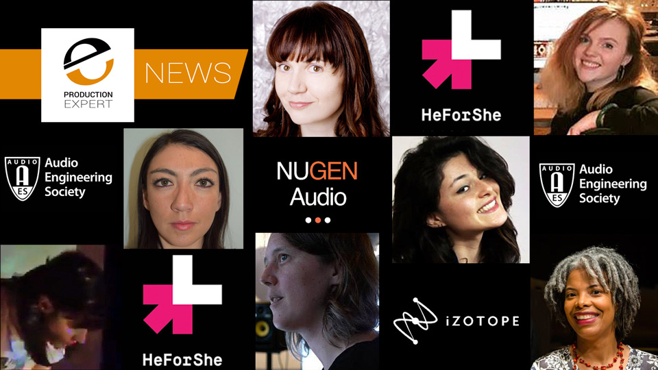 iZotope And Nugen Audio Provide 6 Bursaries For AES To Support More Women In Audio