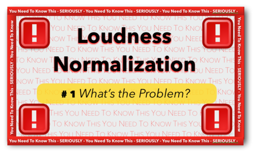 Loudness Normalization: Part 1 - What's The Problem? | Logic Pro