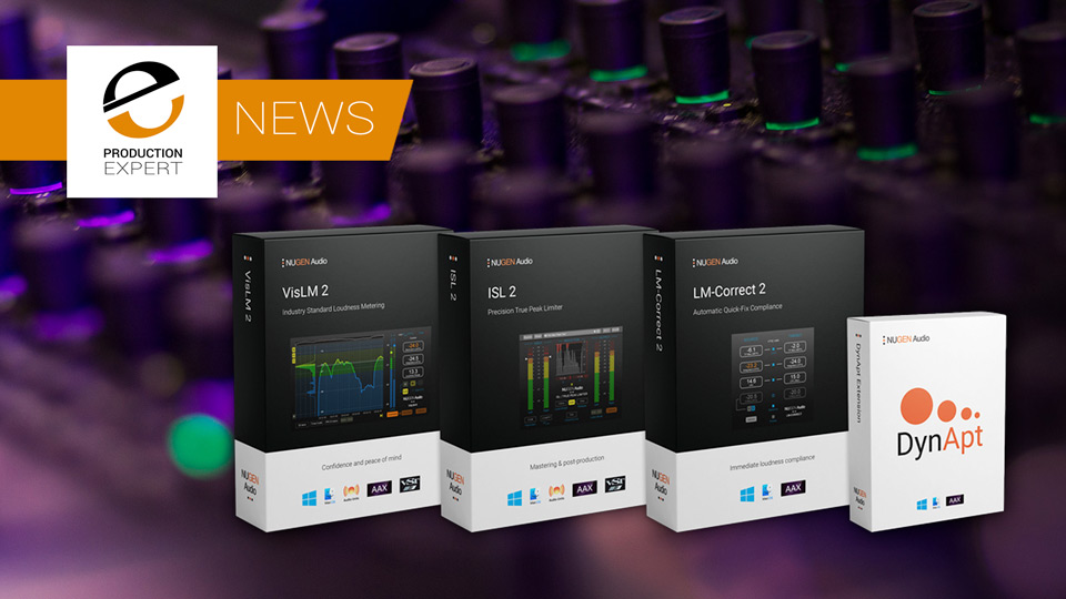 Nugen Audio Announce Loudness Toolkit 2.8 Now Includes DynApt, Netflix Presets And 7.1.2 Support Across The Board