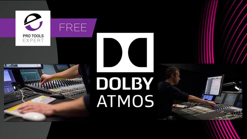 Free Dolby Atmos Online Training Courses From Dolby Institute