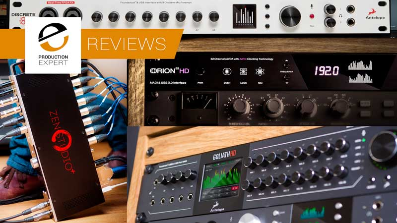 Roundup - Expert Reviews Of Antelope Audio Interfaces
