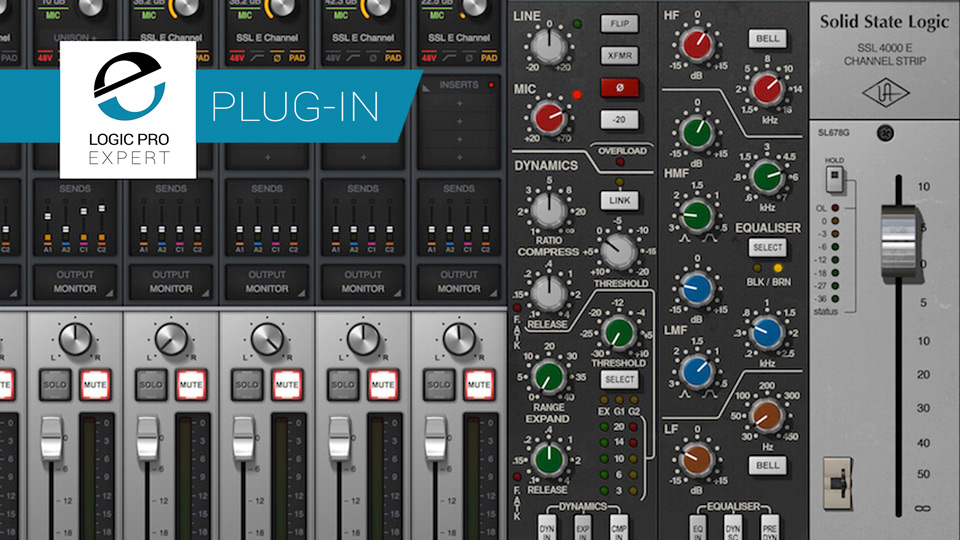 If I Could Keep One Plug-In, Which One Would I Keep? - Universal Audio SSL 4000 E Channel Strip